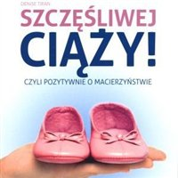 Szczęśliwej ciąży - książka z poradami dla mam