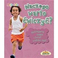 Dlaczego warto ćwiczyć? książka dla dzieci
