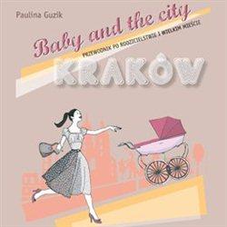 Baby and the City Kraków/Warszawa