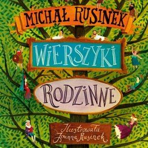 Wierszyki rodzinne Michała Rusinka