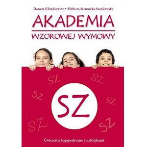 Akademia wzorowej wymowy Sz książka z ćwiczeniami logopedycznymi