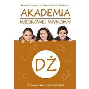 Akademia wzorowej wymowy Dż książka z ćwiczeniami logopedycznymi