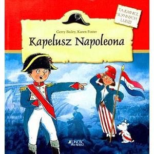 Kapelusz Napoleona, opowieści o słynnych ludziach