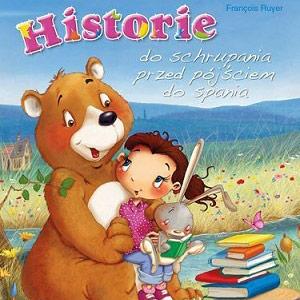 Historie do schrupania przed pójściem do spania, piękna książka dla dzieci