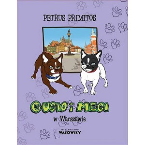 Gucio i Megi w Warszawie, książka dla dzieci