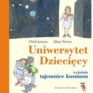 Uniwersytet Dziecięcy wyjaśnia tajemnice kosmosu, książka