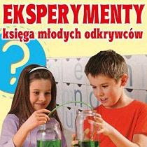EKSPERYMENTY, Księga młodych odkrywców