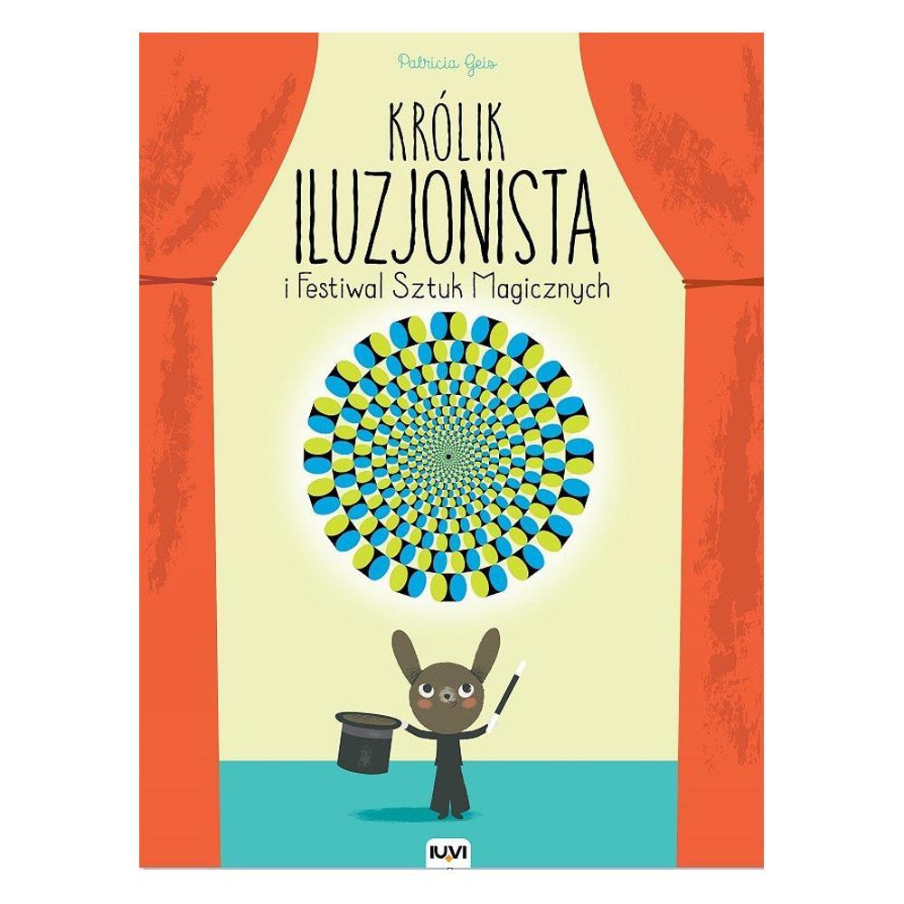 Książka Królik Iluzjonista i Festiwal Sztuk Magicznych