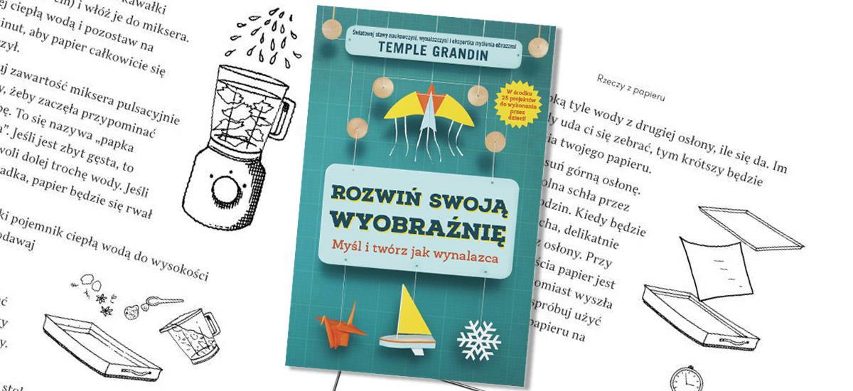 Rozwiń swoją wyobraźnię z książką TempleGrandin